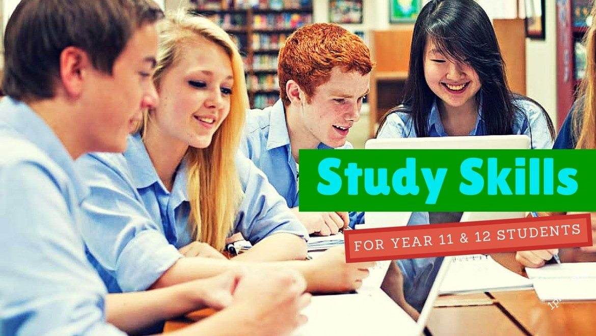 Study Skills For Year 11 & 12 Students