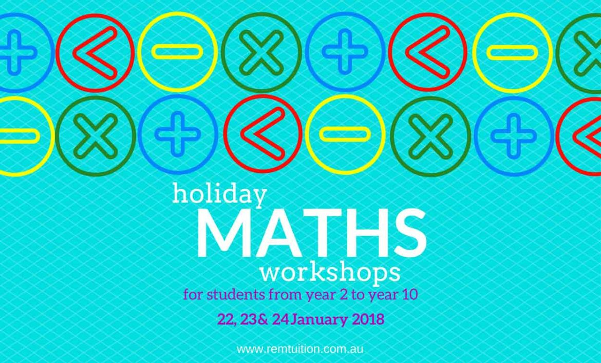 REM-Tuition-_-2018-Holiday-Maths-Workshops-WEBSITE.jpg